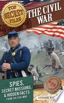 Top Secret Files The Civil War