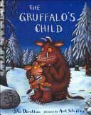 The Gruffalo s Child Book PDF