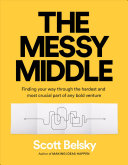 The Messy Middle (MR-EXP)