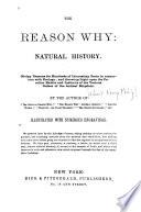 The Reason why   Natural History