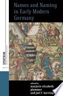 Names and Naming in Early Modern Germany