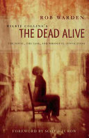 Wilkie Collins s The Dead Alive