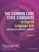 The Common Core State Standards in English Language Arts