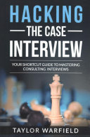 Hacking the Case Interview