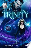 The Trinity  A Mystic Brats Novel