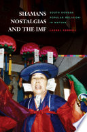 Shamans, Nostalgias, and the IMF Pdf/ePub eBook