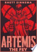 Artemis the Fey