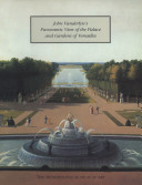 John Vanderlyn's Panoramic View of the Palace and Gardens of Versailles