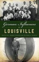German Influences In Louisville