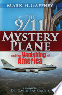 The 9 11 Mystery Plane