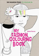Art Therapy  My Fashion Colouring Book