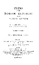 Coins of the Roman Republic in the British Museum  Aes rude  aes signatum  aes grave  and coinage of Rome from B C  268