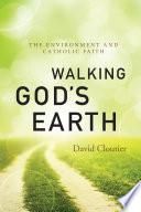 Walking God's Earth
