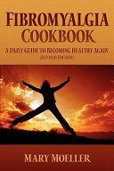 Fibromyalgia Cookbook