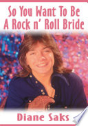 So You Want To Be A Rock N Roll Bride