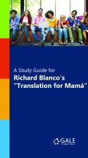 A Study Guide for Richard Blanco's