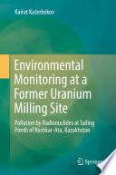 Environmental Monitoring at a Former Uranium Milling Site Book
