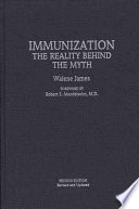 """Immunization: The Reality Behind the Myth"" by Walene James"
