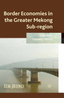 Border Economies in the Greater Mekong Sub region