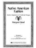Native American Fashion Modern Adaptations Of Traditional Designs Margaret Wood Google Books