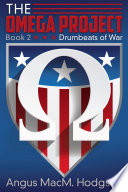 The Omega Project Book 2 Drumbeats Of War