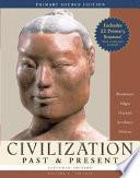 Civilization Past and Present, Volume 1 Primary Source Edition