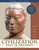 Civilization Past and Present  Volume 1 Primary Source Edition