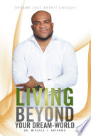Living Beyond Your Dream World Book