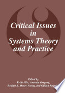 Critical Issues in Systems Theory and Practice Book