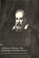 A History of Science: The beginnings of modern science