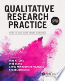 Qualitative Research Practice  : A Guide for Social Science Students and Researchers