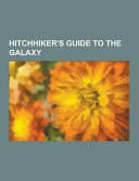 Hitchhiker s Guide to the Galaxy