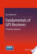 Fundamentals of GPS Receivers