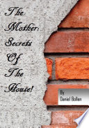 The Mother Secrets Of The House  Book PDF