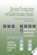 Decision Technologies for Computational Finance Book