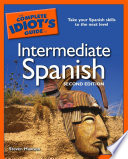 The Complete Idiot S Guide To Intermediate Spanish 2nd Edition