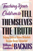 Teaching Your Children to Tell Themselves the Truth