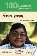 100 Questions and Answers about Muscular Dystrophy