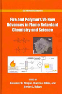 Fire and Polymers VI  New Advances in Flame Retardant Chemistry and Science