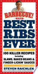 Best Ribs Ever A Barbecue Bible Cookbook PDF