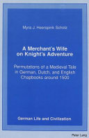 A Merchant S Wife On Knight S Adventure