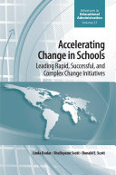 Accelerating Change in Schools