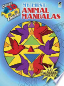 3-D Coloring Book--My First Animal Mandalas