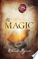 """The Magic"" by Rhonda Byrne"