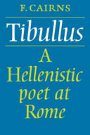 Tibullus  A Hellenistic Poet at Rome