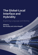 The Global Local Interface and Hybridity