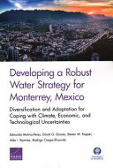 Developing a robust water strategy for Monterrey, Mexico: diversification and adaptation for coping with climate, economic, and technological uncertainties