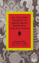 All You Ever Wanted to Know about Happiness  Life and Living