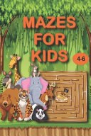 Mazes for Kids 4-6