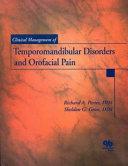 Clinical Management of Temporomandibular Disorders and Orofacial Pain